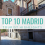What To Do in Madrid: Top 10 Tourist Highlights